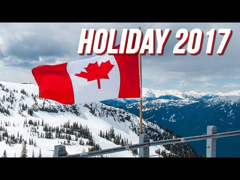 Holidays in Canada in 2017 ALL DAYs - For your References