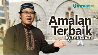 Serial Ceramah Pendek Madinah: Amalan Terbaik di Bulan Ramadhan - Ustadz Racmat Badani, Lc