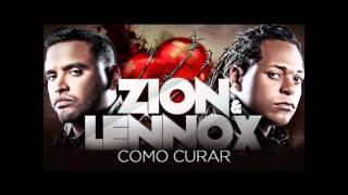 """Zion & Lennox - Como Curar (Version Completa) """"Los Verdaderos"""" 2010"""