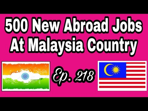 500 New Abroad Jobs At Malaysia Country For Male Only,  With Good Salary, Tips In Hindi, For Vacancy