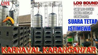 Begini SUARA Log Sound Hanya 5 SUBWOOFER || KARNAVAL KARANGANYAR
