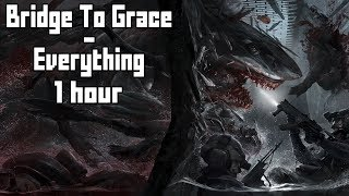 Bridge To Grace - Everything - [1 Hour] [No Copyright Rock Music - SINCE COPYRIGHTED]