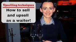 Selling and up selling as a waiter! Upselling techniques. Waiter training! Fine dining service!