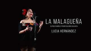La Malagueña - Lucia Hernández