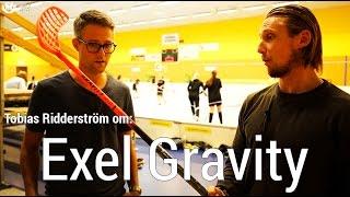Klubbhusets Ridderström om Gravity från Exel.