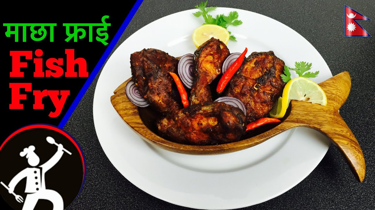 Fish fry recipe how to make fish fry nepali food for Sides to bring to a fish fry