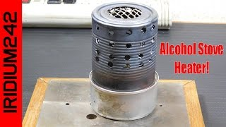 Home Made Alcohol Stove Heater