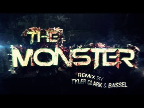 The Monster -  Eminem ft.  Rihanna (Tyler Clark And Bassel Trap Remix)