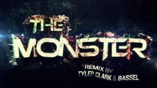 The Monster -  Eminem ft.  Rihanna (Tyler Clark And Bassel Trap Remix)