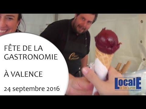 Fête de la gastronomie 2016 à Valence le 24 09 2016