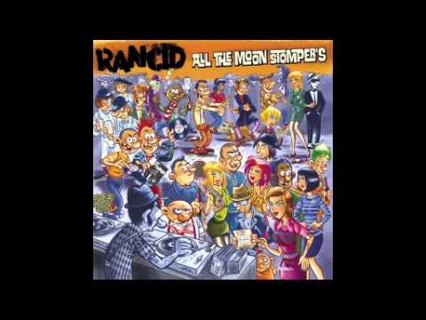 Rancid  - All the Moon Stompers (Full Album) 2015