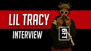 6FT - The Lil Tracy Interview