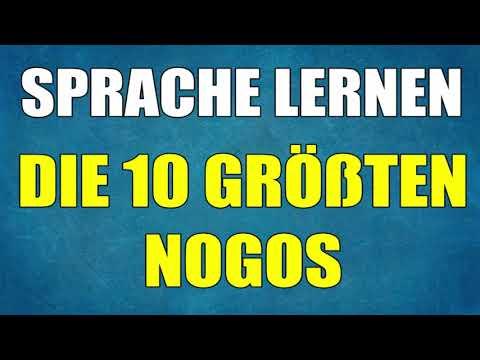 SPRACHE LERNEN 🔥 DIE 10 GRÖßTEN NO GOS 🔥 Sprache lernen Tipps & Fremdsprache schnell lernen