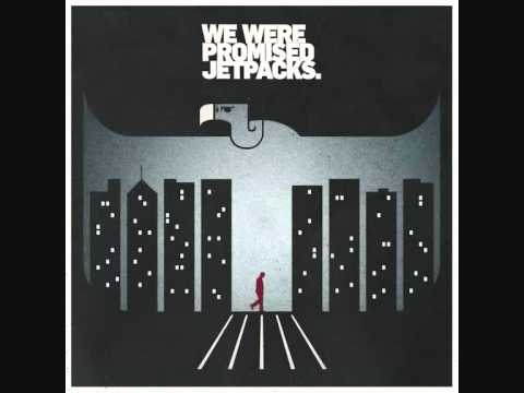 Клип We Were Promised Jetpacks - Sore Thumb