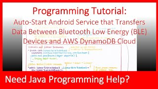 Auto-Start Android Service to Transfer Data Between Bluetooth Low Energy (BLE) and AWS DynamoDB