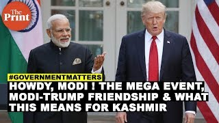 Howdy, Modi ! The mega event, Modi-Trump friendship & what this means for Kashmir