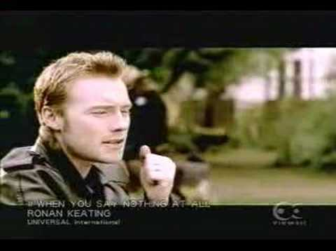 RONAN KEATING- when you say nothing at all
