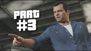 Grand Theft Auto 5 Gameplay Walkthrough Part 3