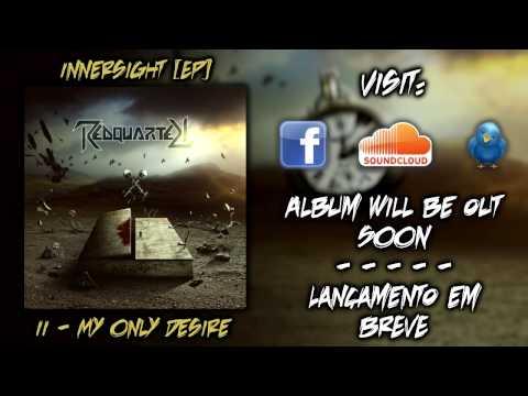 Redquarter - My Only Desire [SINGLE 2014]