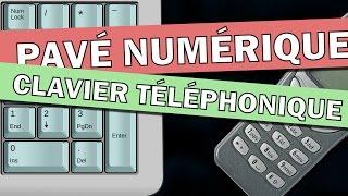 Pavé Numérique VS Clavier Téléphonique