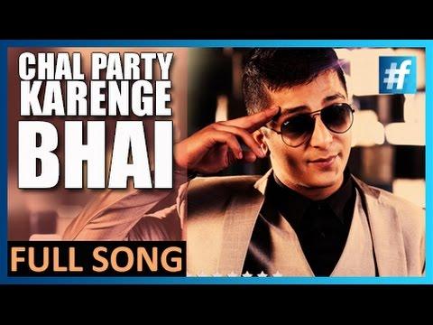 Latest Hindi Song - Chal Party Karenge Bhai - King Maddy | Full Song
