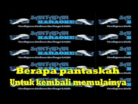 Lagu Karaoke Full Lirik Tanpa Vokal Ada Band Setingginya Nirwana