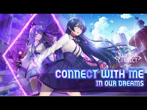 Illusion Connect Global Launch Starts Now