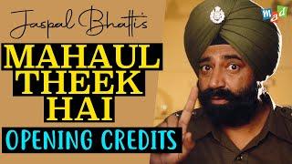 Jaspal Bhatti typical funny opening credits | Mahaul Theek Hai | Punjabi Blockbuster Comedy Film