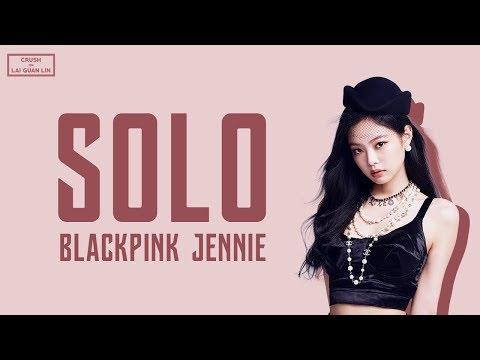 BLACKPINK Jennie (블랙핑크 제니) - 'SOLO' LYRICS (Han/Rom/Eng/가사)