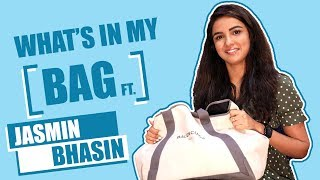 What's in my bag ft Jasmin Bhasin |Exclusive| |Naagin 4|