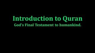 Introduction to Quran, from the Authorized English Version of Quran, by Rashad Khalifa, Ph.D.