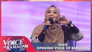 Opening!!! Sulis - UMMI | VOICE OF RAMADAN 2021