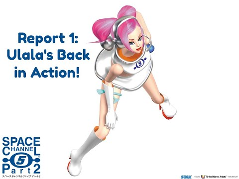 Space Channel 5: Part 2 - Report 1 - Ulala Back in Action! |