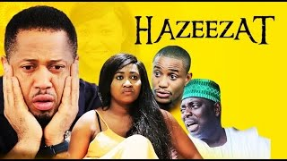 Hazeezat- Latest 2015 Nigerian Nollywood Drama Movie (English Full HD)