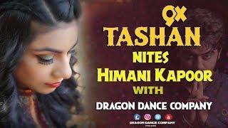 Naina Di Bandook | Himani Kapoor | Dragon Dance Company® Upen Rathour 9915246433