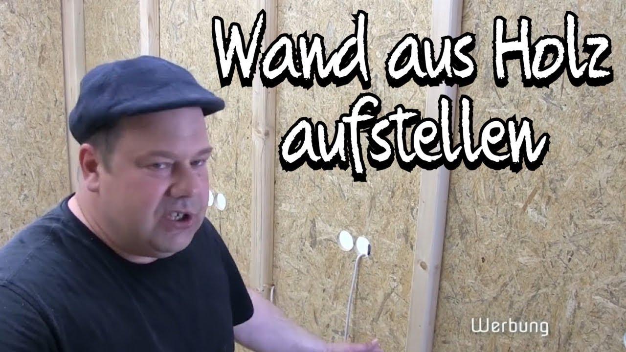 Kann ein Elektriker KEINE Wand aufstellen?! Hütte bauen! Proofwood