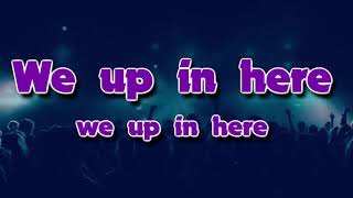 Bobble - We Up In Here Remix ft Mister (Official Lyric Video)