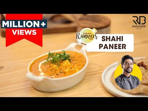 Shahi Paneer | शाही पनीर बनाने की विधि | How To Make Shahi Paneer at home | Chef Ranveer