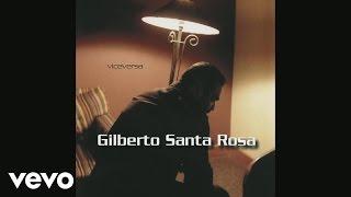 Gilberto Santa Rosa - No Pensé Enamorarme Otra Vez (Bolero (Cover Audio))