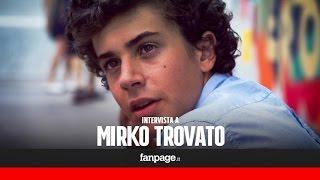 """Mirko Trovato: """"In"""