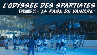 L'Odyssée des Spartiates - Episode 20 (Saison 1) - La rage de vaincre