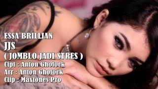 JJS ( JOMBLO JADI STRESS CIPT. ANTON GHOLOCK ) ESSA BRILLIAN OFFICIAL VIDEO CLIP