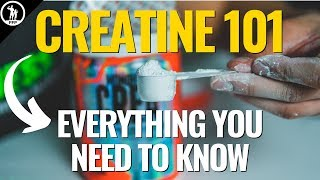 Creatine 101 — What Creatine Does To Your Body and How It Works