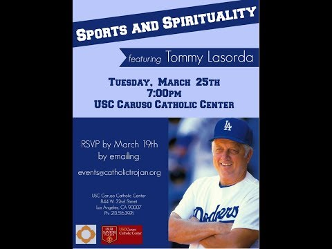 Sports and Spirituality featuring Tommy Lasorda