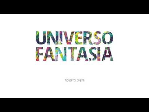 Roberto Binetti - Universo Fantasia - Energy For Life
