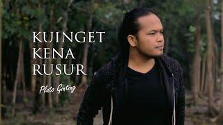 Plato Ginting - Kuinget Kena Rusur (Official Video)