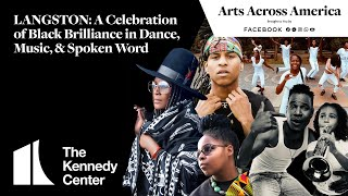 LANGSTON: A Celebration of Black Brilliance in Dance, Music & Spoken Word