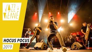 Hocus Pocus - Jazz à Vienne 2019 - Live