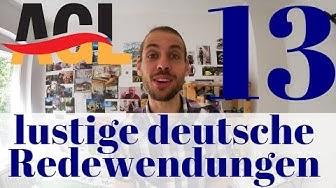 13 lustige deutsche Redewendungen