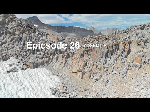epicsode 26 - yosemite